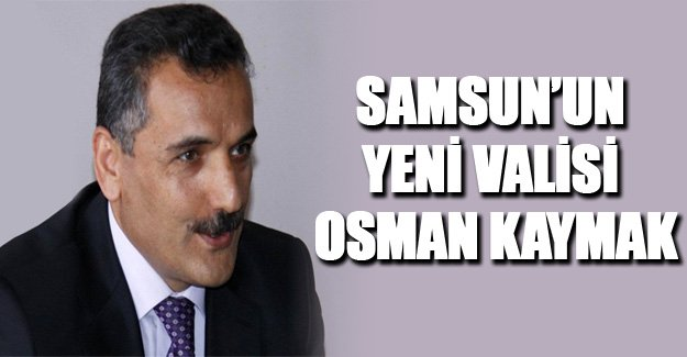 Vali İbrahim Şahin'in Yerine İse Tunceli Valisi Osman Kaymak Atandı