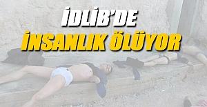 İDLİB'DE İNSANLIK...