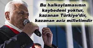 kazanan Türkiye'dir, kazanan aziz milletimdir