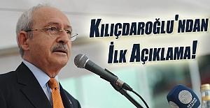 Kılıçdaroğlu'ndan ilk açıklama!