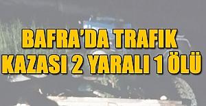 Bafrada Trafik Kazası 2 yaralı...