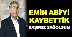 EMİN ABİ'Yİ...