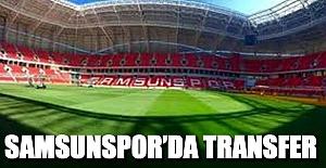 SAMSUNSPOR'DA TRANSFER
