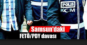 Samsun'daki FETÖ/PDY davası