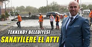 TEKKEKÖY BELEDİYESİ SANAYİLERE EL ATTI