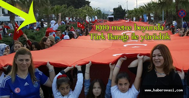 1919 metrelik Türk bayrağı ile yürüyüş düzenlendi