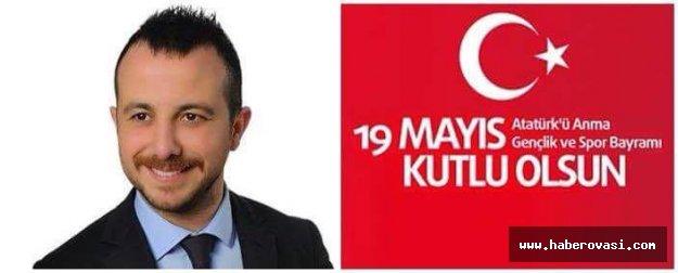 Ak Parti Gençlik Kolları Başkanı GÜNAL'ın 19 mayıs Kutlama Mesajı