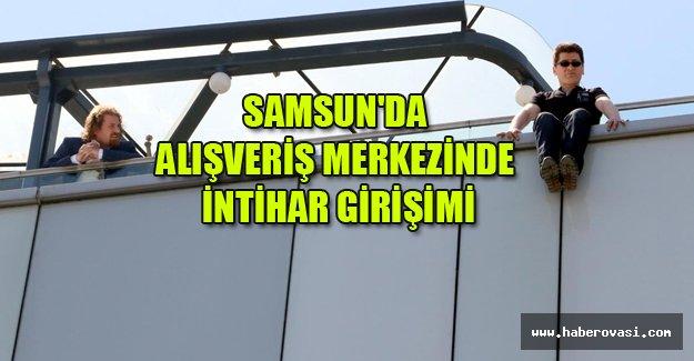 Samsun'da alışveriş merkezinde intihar girişimi