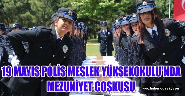 19 MAYIS POLİS MESLEK YÜKSEKOKULU'NDA MEZUNİYET COŞKUSU
