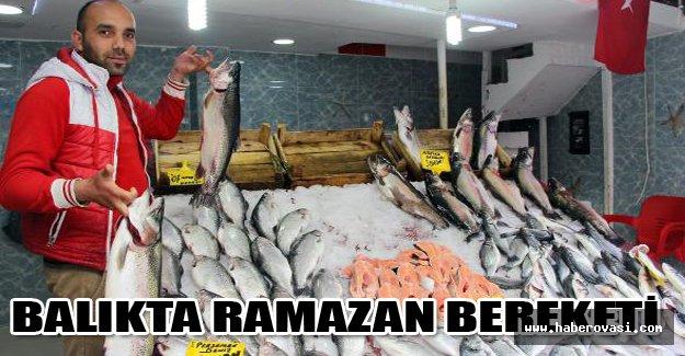 Balıkta Ramazan bereketi