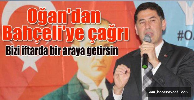 Sinan Oğan'dan Devlet Bahçeli'ye çağrı