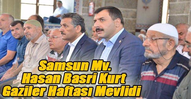 Samsun Mv Hasan Basri Kurt Gaziler Haftası Mevlidi