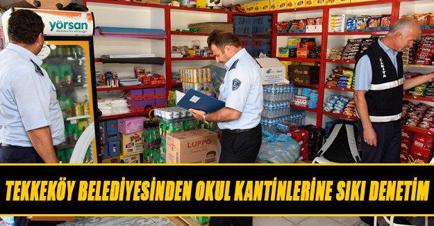 Tekkeköy Belediyesinden Okul Kantinlerine Sıkı Denetim