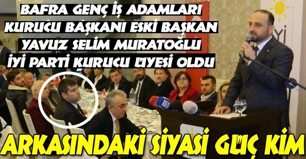 İş Adamı Muratoğlu Safını İYİ Parti`den yana Belirledi