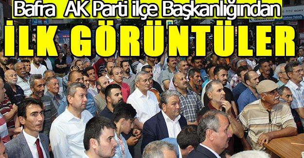 Bafra  AK Parti ilçe Başkanlığından İlk Görüntüler..