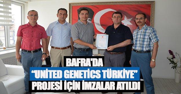 """Bafra'da """"United Genetics Türkiye""""  Projesi için İmzalar Atıldı"""