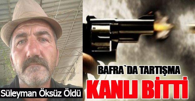 Bafra`da Tartışma Kanlı Bitti