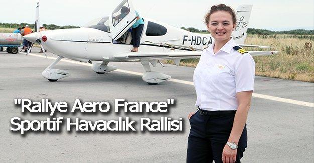 """""""Rallye Aero France"""" sportif havacılık rallisi"""
