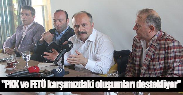 USTA ; PKK ve FETÖ karşımızdaki oluşumları destekliyor
