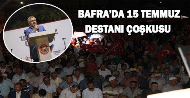 Bafra'da 15 Temmuz Destanı Çoşkusu