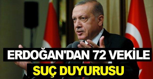 Erdoğan'dan 72 vekile suç duyurusu