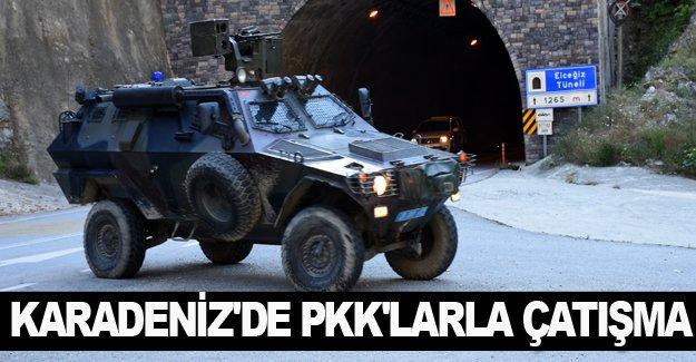 Karadeniz'de PKK'lılarla çatışma çıktı