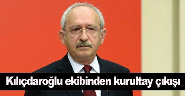 Kılıçdaroğlu ekibinden kurultay çıkışı