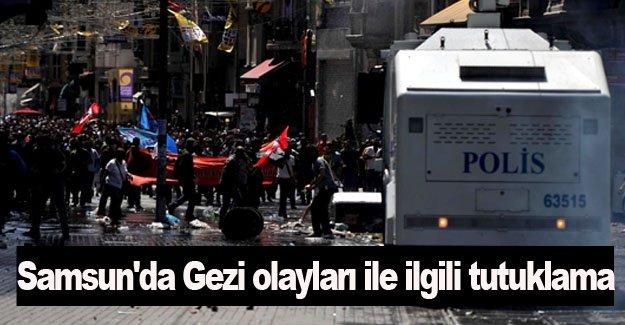 Samsun'da Gezi olayları ile ilgili tutuklama