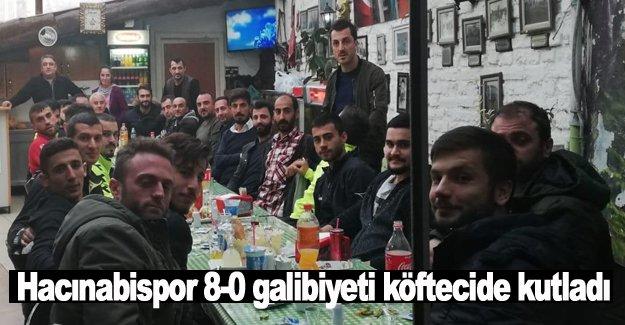 Hacınabispor 8-0 galibiyeti köftecide kutladı