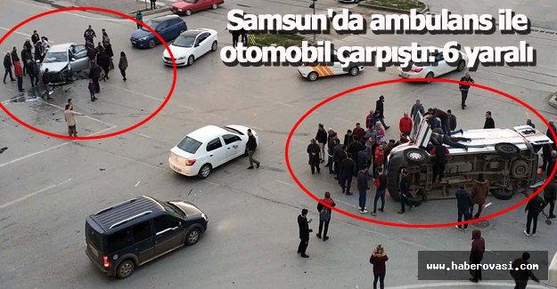 Samsun'da ambulans ile otomobil çarpıştı