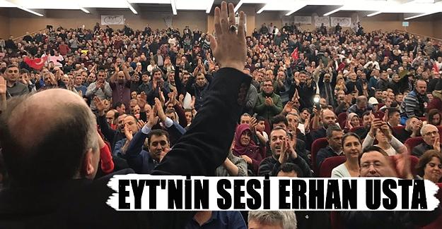 EYT'nin sesi Erhan Usta