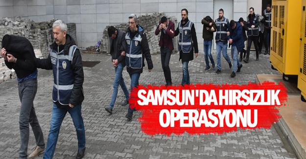 Samsun'da Hırsızlık operasyonu 5 tutuklama