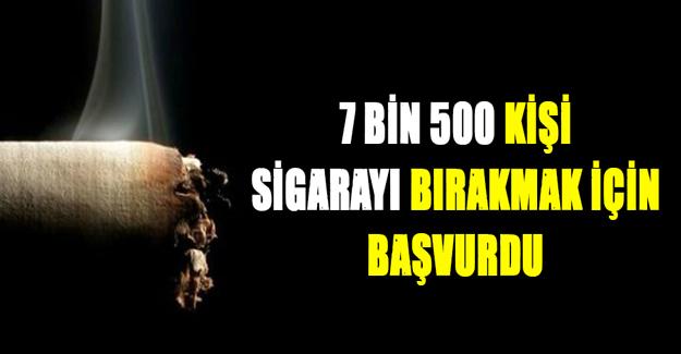 Sigarayı bırakmak için 7 bin 500 kişi başvuru yaptı