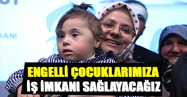 Bakan Samsun'da engelli çocuklara müjde verdi