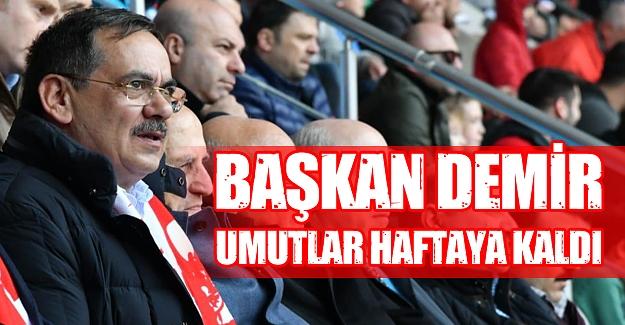 Başkan Demir Samsunspor maçını heyecanla izledi