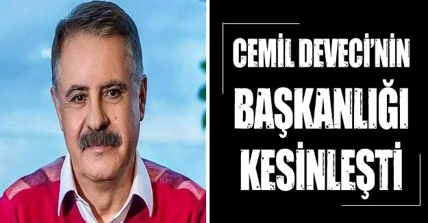 Cemil Deveci'nin başkanlığı kesinleşti