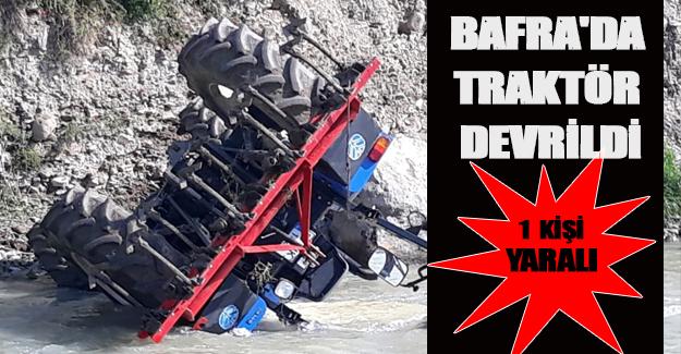 Bafra'da traktör devrildi