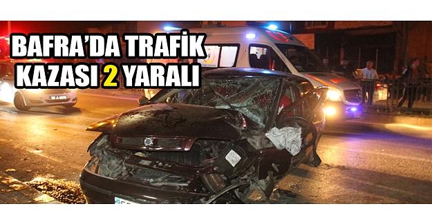 Bafra'da Trafik Kazası2 Yaralı