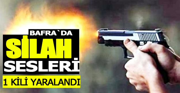 Bafra`da Silah  Sesleri!