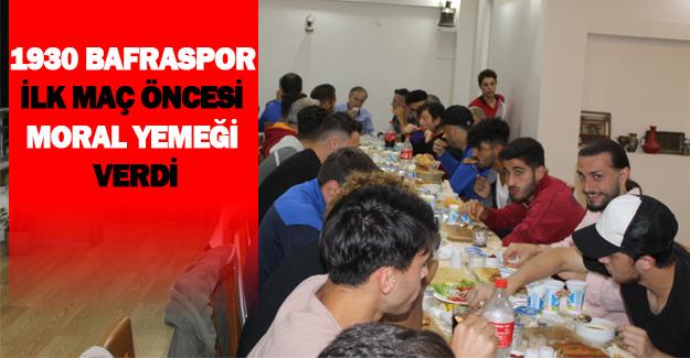 Bafraspor  ilk maç öncesi moral yemeği verdi