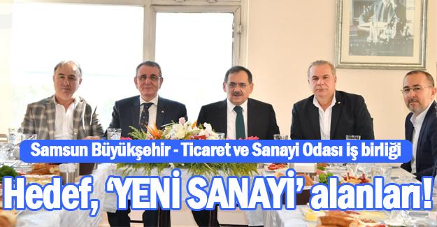 Samsun`da Hedef, 'YENİ SANAYİ' alanları!