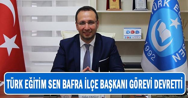 Türk Eğitim Sen Bafra İlçe Başkanı Görevi Devretti