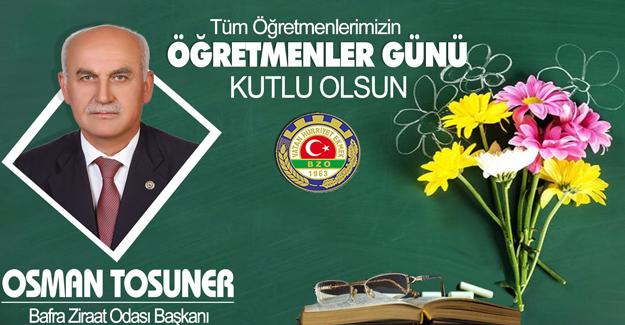 Başkan Tosuner`den öğretmenler Günü Mesajı