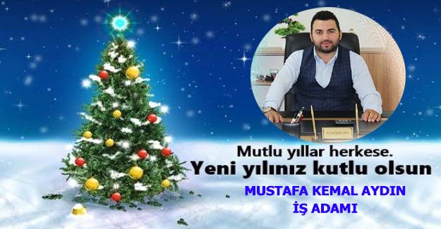 İş adamı Mustafa Kemal Aydın'dan yeni yıl mesajı