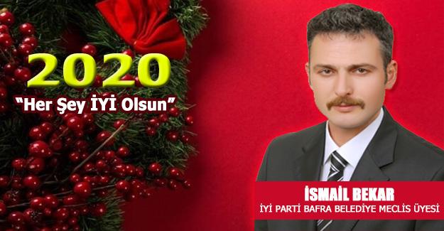Meclis Üyesi İsmail Bekar`dan Yeni Yıl Mesajı