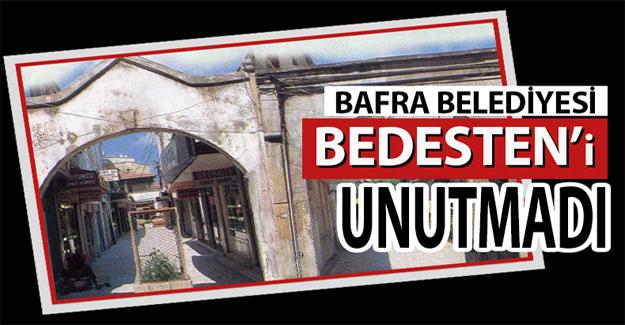 Bafra Belediyesi Bedesten'i Unutmadı