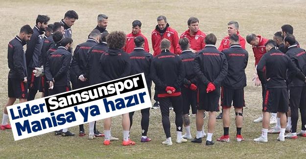 Lider Samsunspor Manisa'ya hazır