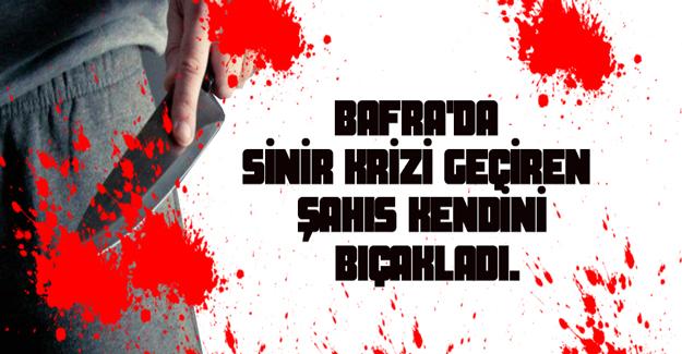 Bafra`da biri kişi bıçakla kendini yaraladı