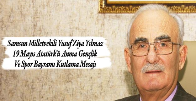 Vekil  Yılmaz`dan Atatürk`ü Gençlik spor bayramı mesajı