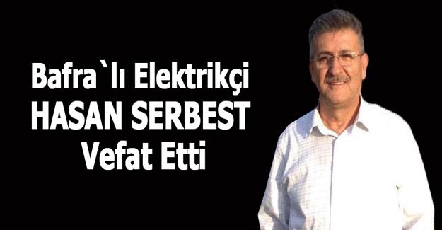 Elektrikçi Hasan Serbest Vefat etti